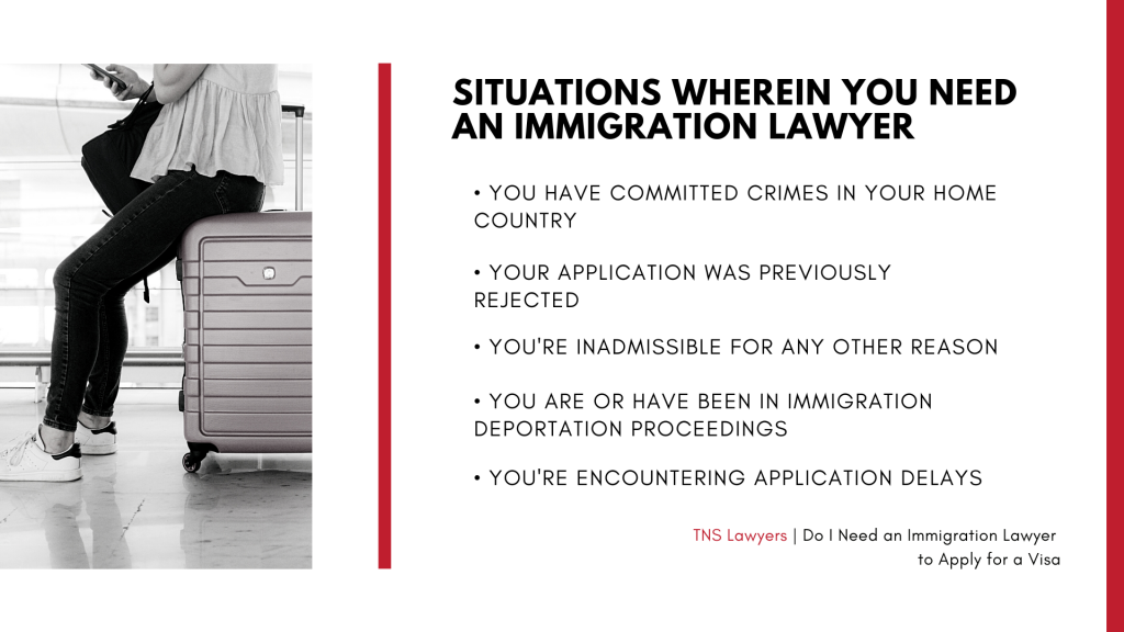 situations wherein you need an immigration lawyer